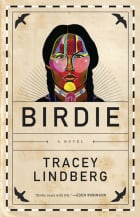 BOOK COVER: Birdie by Tracey Lindberg
