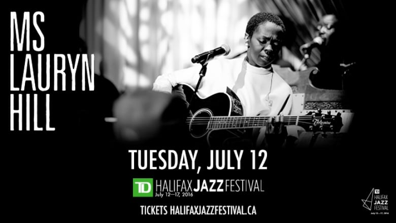 Lauryn Hill to be featured at TD Halifax Jazz Festival | CBC