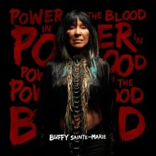 Power in the Blood - Buffy Sainte-Marie