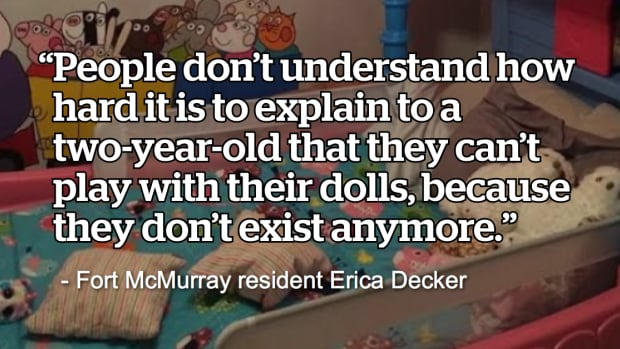 With flames just metres from her house in Beacon Hill, Alta, Erica Decker was forced to leave behind a trove of baby pictures, intricate painted portraits, and letters from family and friends.