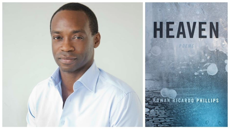Rowan Ricardo Phillips's Heaven is shortlisted for The Griffin Poetry Prize.