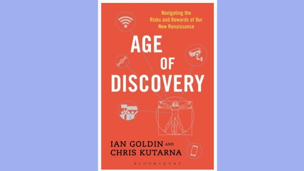 Chris Kutarna and Ian Goldin are the authors of Age of Discovery: Navigating the Risks and Rewards of the New Renaissance.