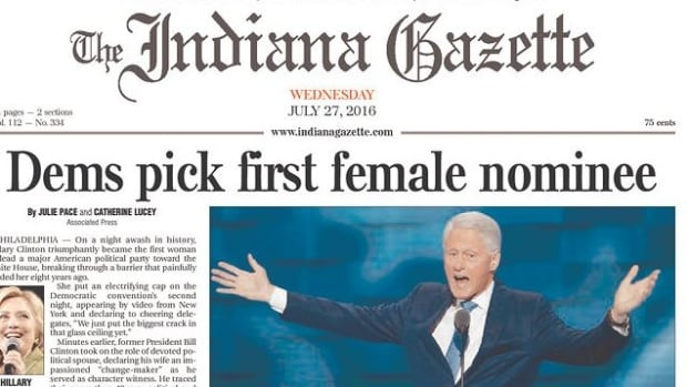 The Indiana Gazette was one of many newspapers across the U.S. to illustrate Hillary Clinton's historic nomination with a great big picture of her husband.