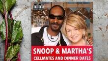 Snoop Dogg Martha Stewart