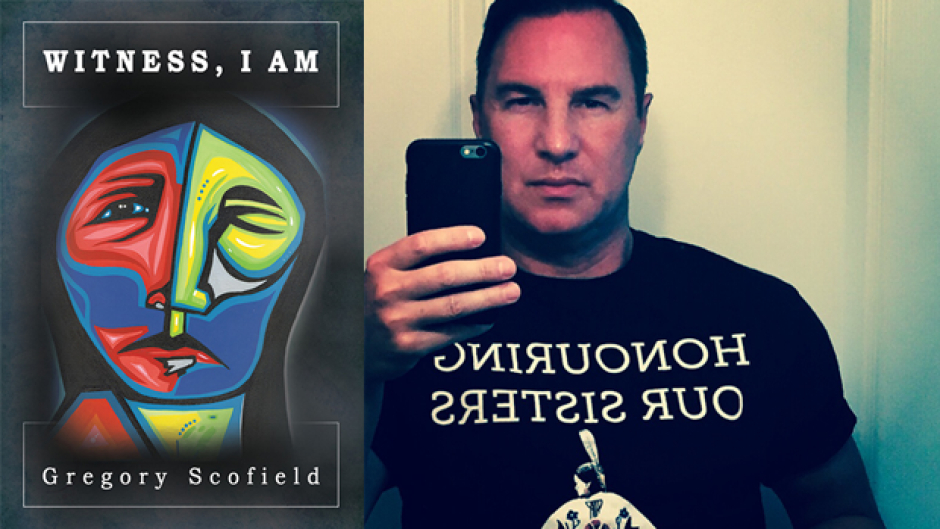 Gregory Scofield's seventh book of poetry, Witness, I Am, deals with the critical issue of missing and murdered Indigenous women.