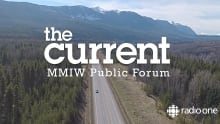 Highway of Tears: The Current's public forum on MMIW