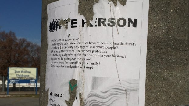 "'Tired of political correctness? Wondering why only white countries have to become ""multicultural""?' read posters affixed to poles in a Toronto neighbourhood."