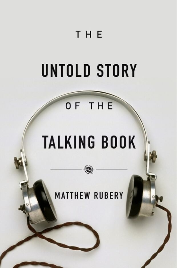 The Untold Story of the Talking Book by Matthew Rubery is published  by Harvard University Press,