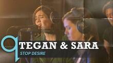 Tegan and Sara - Stop Desire (LIVE)