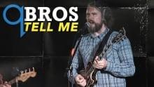 BROS - Tell Me (Live)