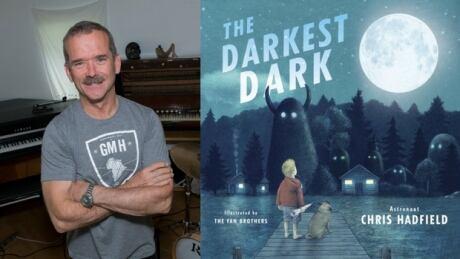 Chris Hadfield - The Darkest Dark