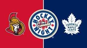 Hockey Night in Canada: Senators vs. Maple Leafs