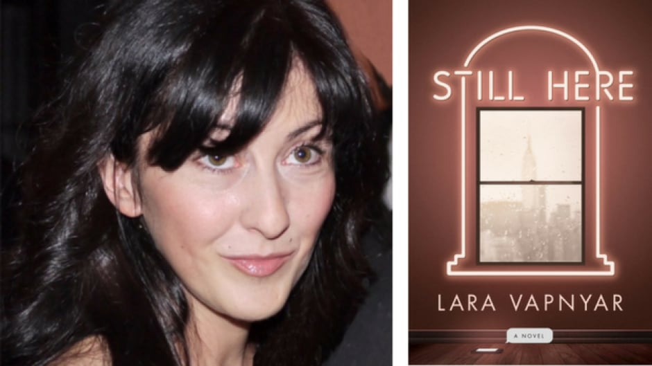 Still Here is Lara Vapnyar's fifth novel.