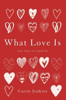 What Love Is - Book Cover