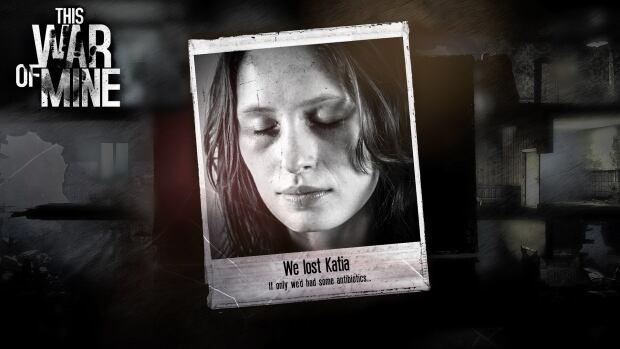 This War of Mine Katia died