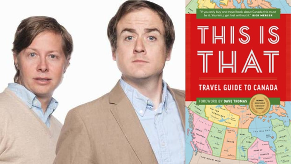 Peter Oldring (left) and Pat Kelly, the hosts of CBC Radio's This is That, have written a travel guide to Canada.