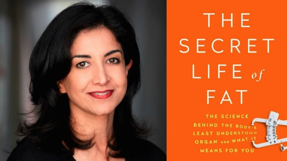 Research shows fat is part of the endocrine system, and scientists have been referring to it as an organ for years, says biochemist Sylvia Tara in her book, The Secret Life of Fat.