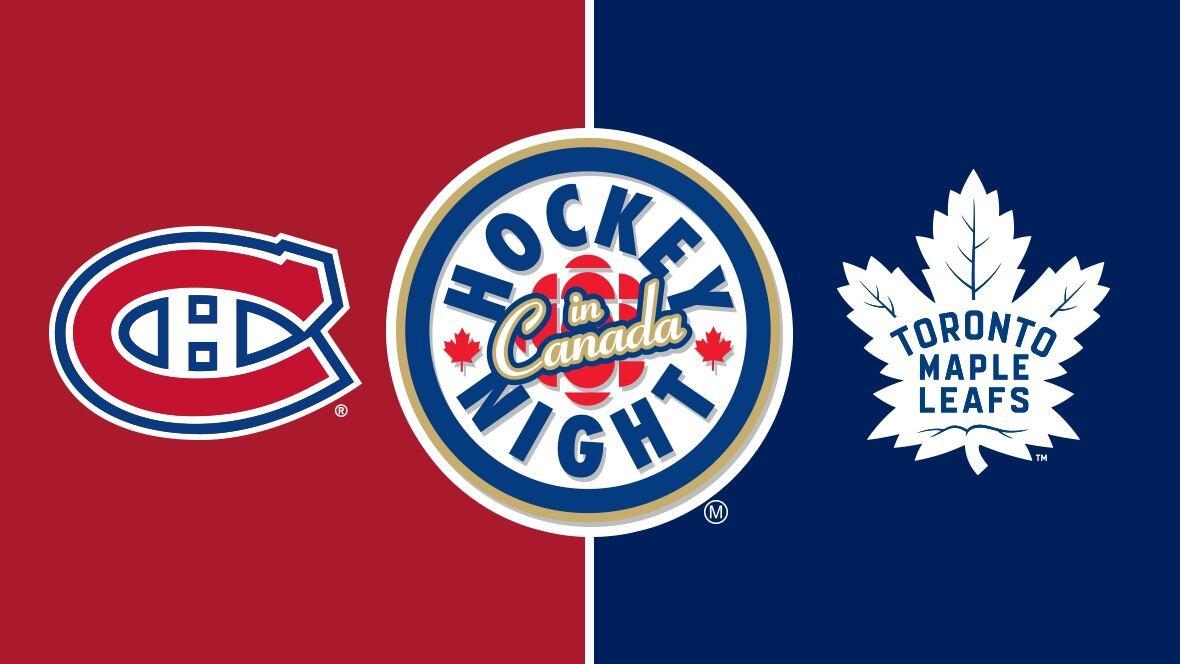 WATCH   HNIC: Canadiens vs. Maple Leafs