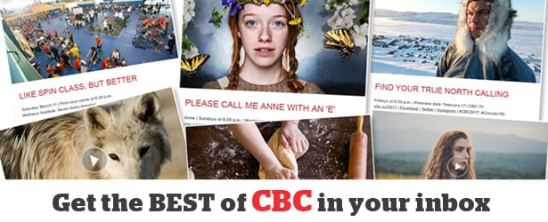 Get the best of CBC in your inbox