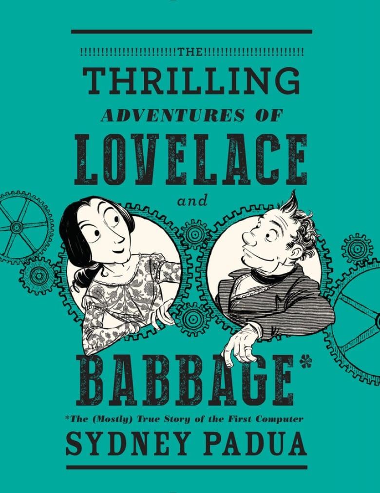 The Thrilling Adventures of Lovelace and Babbage | CBC Books