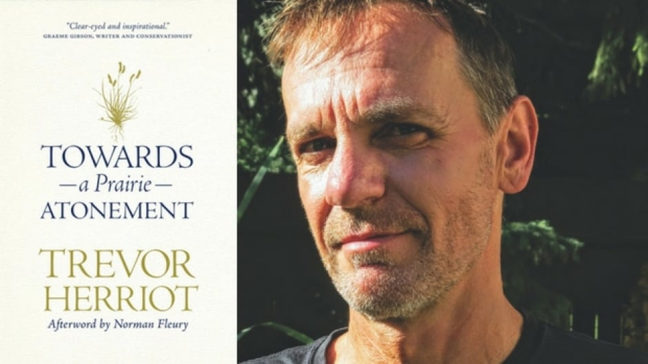Trevor Herriot's book, Towards a Prairie Atonement, speaks about the displacement and dispossession of Indigenous people and their land in the Canadian Prairies.