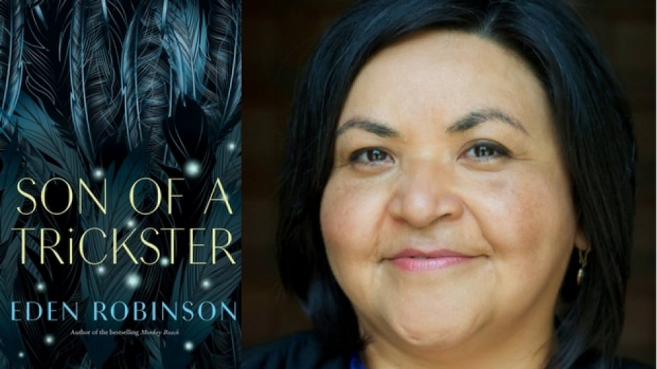 Eden Robinson's latest novel, Son of a Trickster, is the first title in a trilogy.