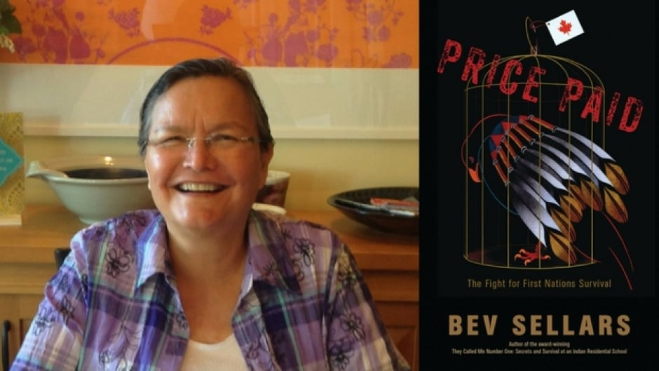 Bev Sellars is the author of Price Paid: The Fight for First Nations Survival.