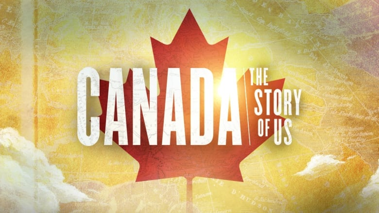 Canada The Story Of Us Episodes