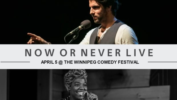 Now or Never Live at Winnipeg Comedy Festival 2017