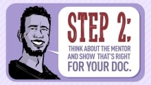 Step 2 think about the mentor that's right for your doc