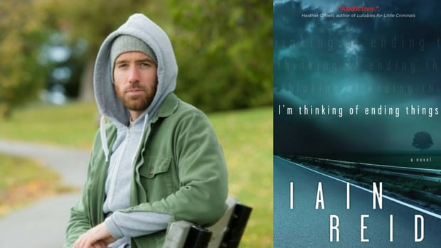 Iain Reid is the author of the thriller I'm Thinking of Ending Things.