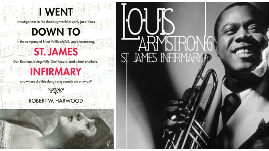 Left: cover of the book 'I Went Down to St. James Infirmary' by Robert Harwood; Right: sleeve art for Louis Armstrong's album 'St. James Infirmary'