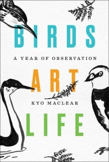 Birds Art Life Kyo Maclear