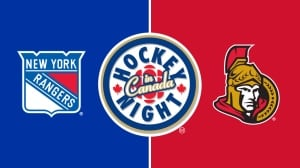 Hockey Night in Canada: Rangers vs. Senators, Game 1
