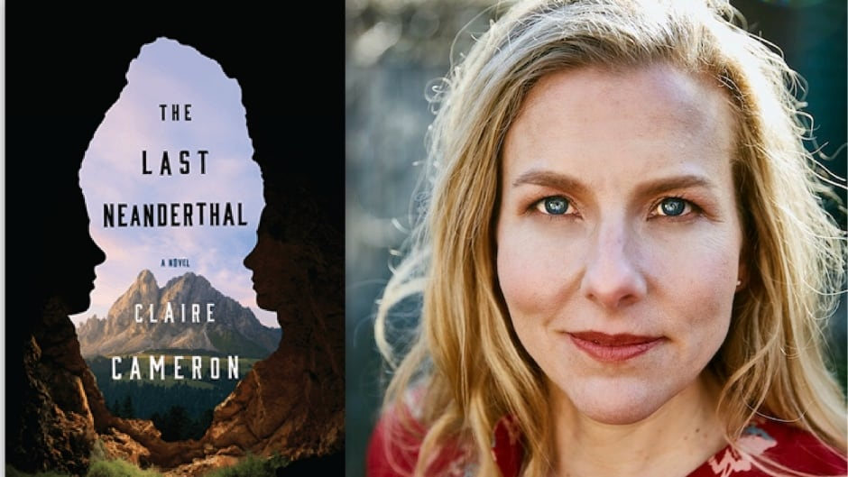 Claire Cameron's new novel explores what it means to be human by looking back to Neanderthals.