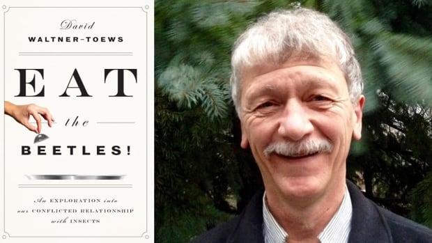 Eat the Beetles author David Waltner-Toews