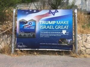 Poster in Jerusalem Welcoming Trump's Influence