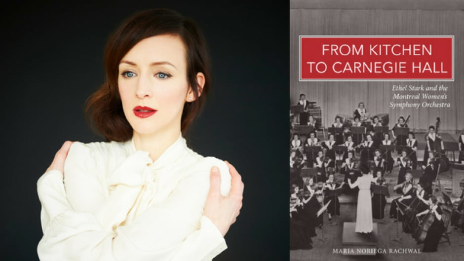 Musician and artist Sarah Slean talks about the true story of the Montreal female conductor who started Canada's first women's symphony.