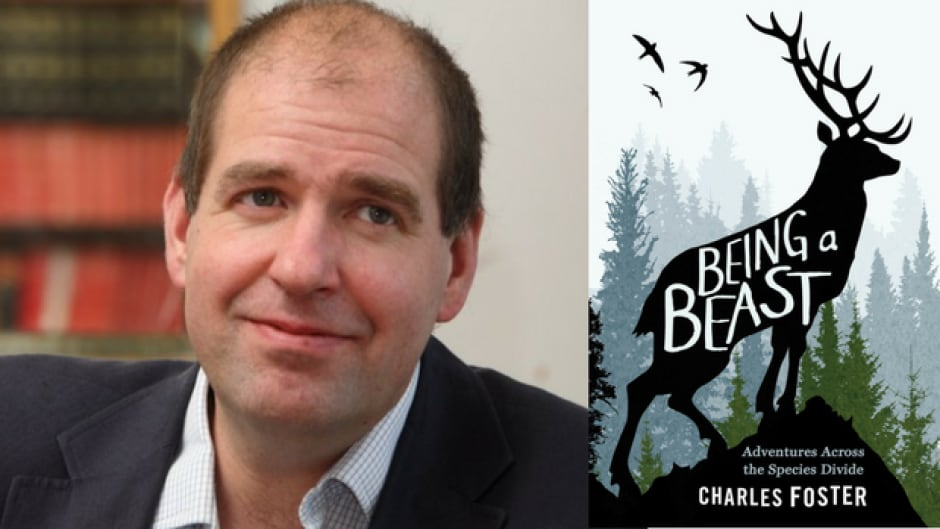 In his latest book, Charles Foster chronicles his time spent inhabiting the environments of a badger, an otter, a deer, a fox and a swift.