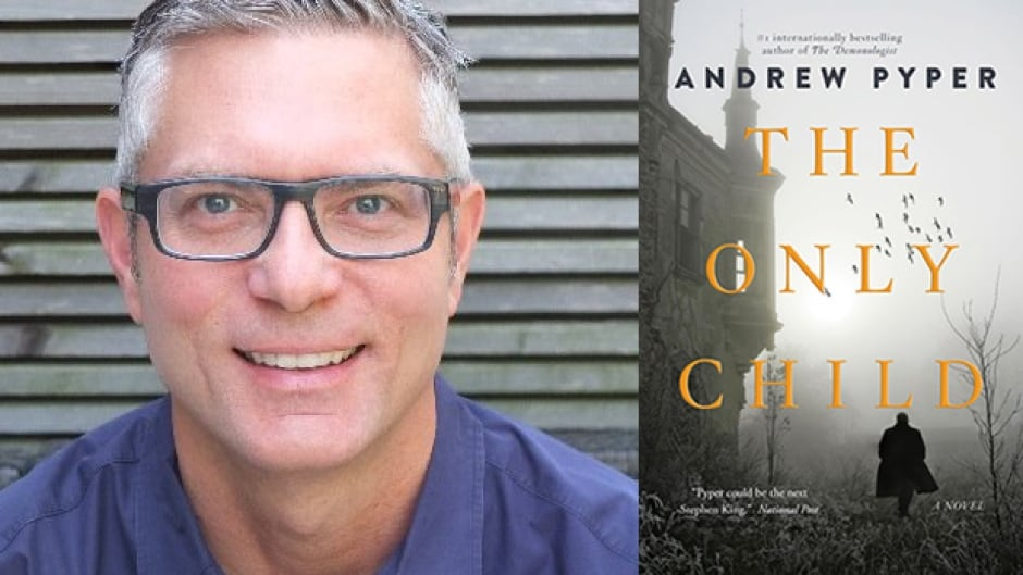 Andrew Pyper talks about what influences his writing, including his latest book, The Only Child