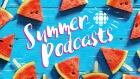 Summer Podcasts