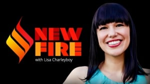New Fire with Lisa Charleyboy