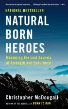 Christopher McDougall's Natural Born Heroes