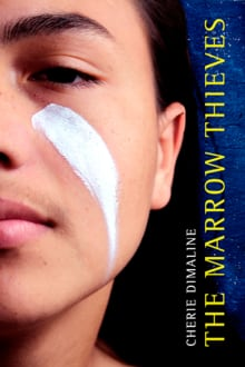 BOOK COVER: The Marrow Thieves by Cherie Dimaline