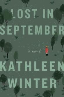 BOOK COVER: Lost in September by Kathleen Winter