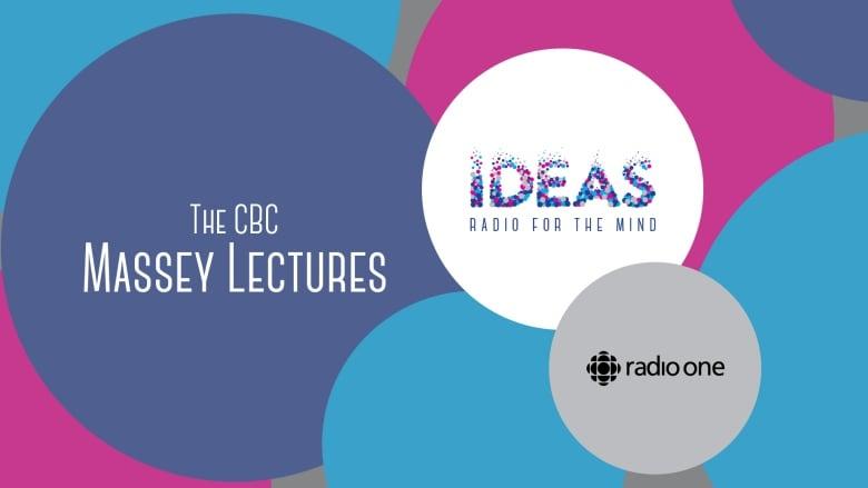 CBC Massey Lectures 2001-2010 - CBC Radio One