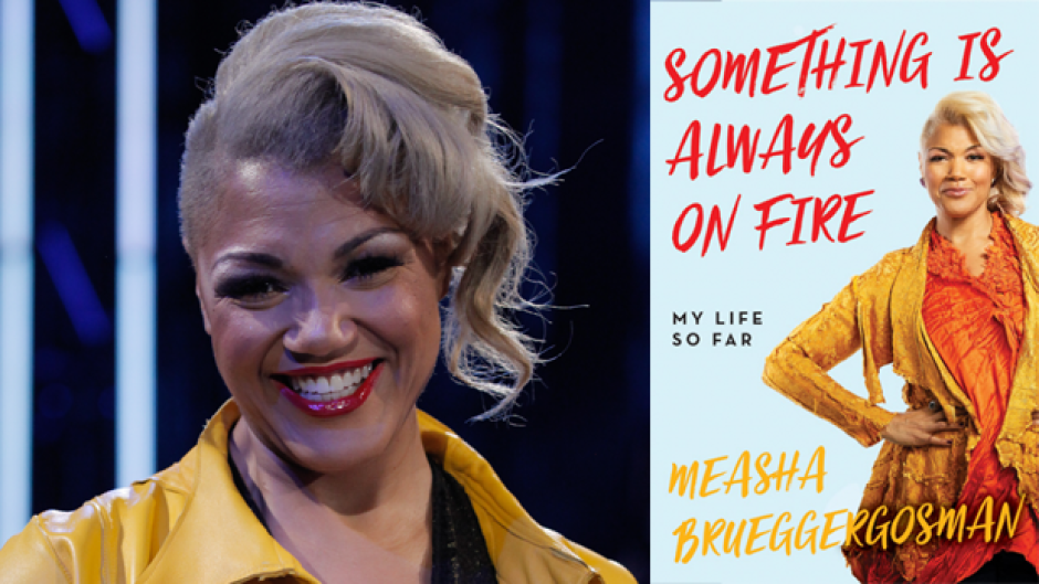 Opera star Measha Brueggergosman has documented her life story in Something Is Always On Fire.