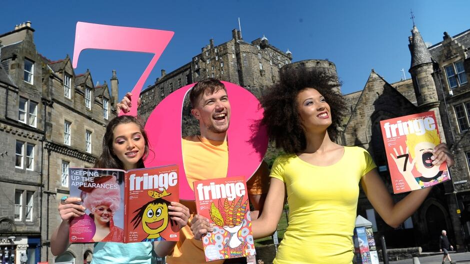 The Edinburgh Fringe, which is celebrating its 70th anniversary, runs through to Aug. 28 this year.
