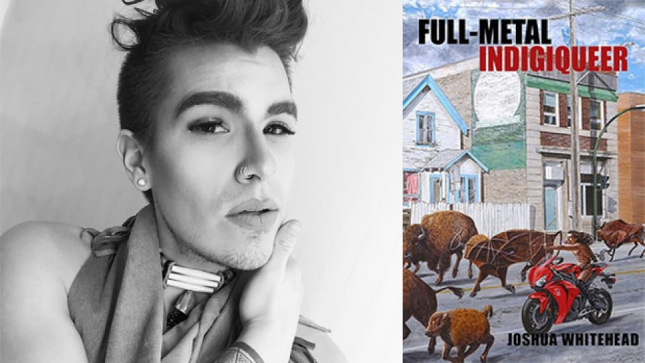 Joshua Whitehead is the author of the poetry collection full-metal indigiqueer.