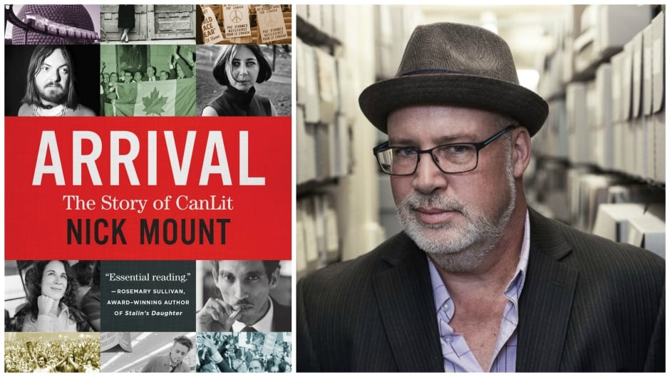 """Left: Cover for """"Arrival: The Story of CanLit"""" (House of Anansi Press); Right: University of Toronto literature professor, Nick Mount"""